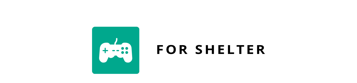 Game for Shelter